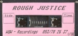 Rough Justice k7
